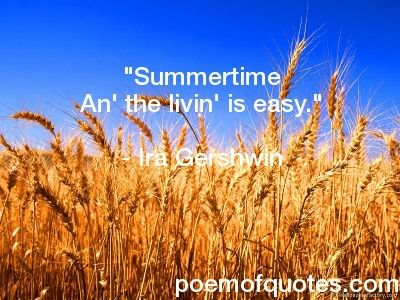 This is a quote for summer.